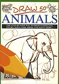 Draw 50 Animals for beginners and kids with simple shapes: easy to learn by [kan  han]