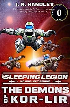 The Demons of Kor-Lir: a prequel novella (The Sleeping Legion Book 5) by [J.R. Handley]