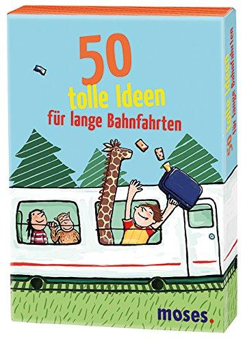Kessel, C: 50 tolle Ideen für lange Bahnfahrten