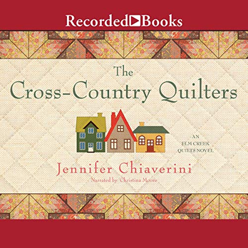 The Cross-Country Quilters Audiobook By Jennifer Chiaverini cover art