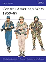 Central American Wars 1959–89 (Men-at-Arms)