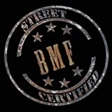 BMF Street Certified [Explicit]