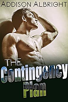 The Contingency Plan by [Addison Albright]