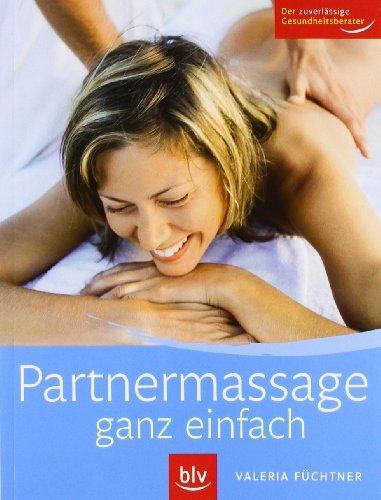 Partnermassage: Mit einfachen Griffen Alltagsbeschwerden lindern