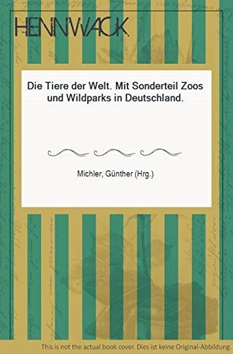 bester der welt Tiere der Weltspezialabteilung: Deutsche Zoos und Naturparks – groß und reich… 2021