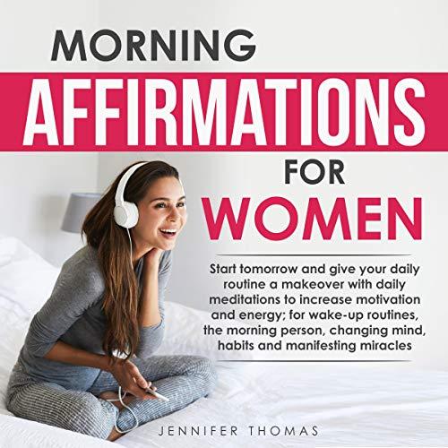 Morning Affirmations for Women audiobook cover art