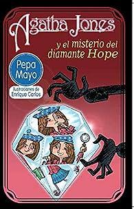 Agatha Jones y el misterio del diamante Hope par María José Mayo