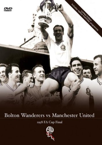 1958 FA Cup Final Bolton Wanderers v Manchester United [DVD]