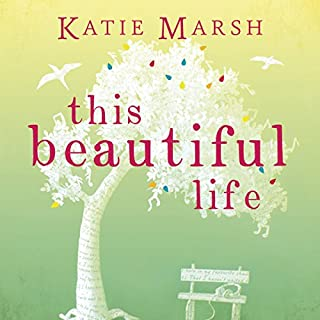 This Beautiful Life                   Written by:                                                                                                                                 Katie Marsh                               Narrated by:                                                                                                                                 Alex Tregear                      Length: 10 hrs and 31 mins     1 rating     Overall 1.0