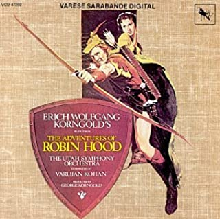 Erich Wolfgang Korngold's Music From The Adventures Of Robin Hood 1988 Re-recording of 1938 Score