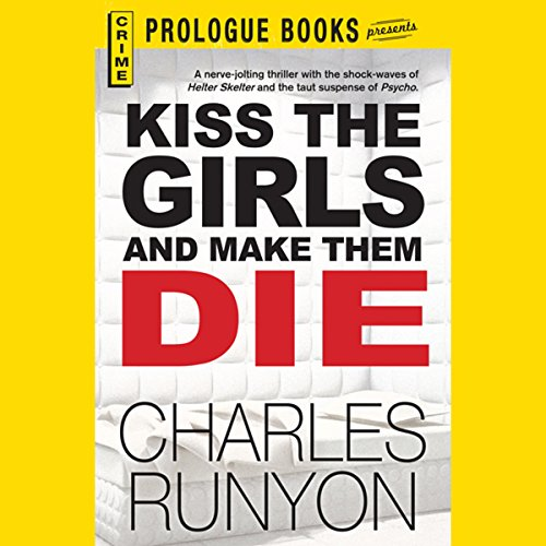 Kiss the Girls and Make Them Die cover art