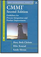 CMMI®: Guidelines for Process Integration and Product Improvement (Sei Series in Software Engineering)