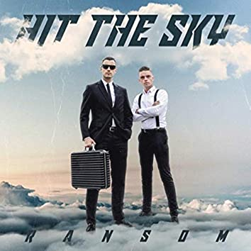 Hit The Sky