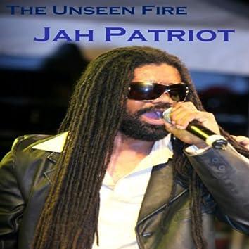 The Unseen Fire