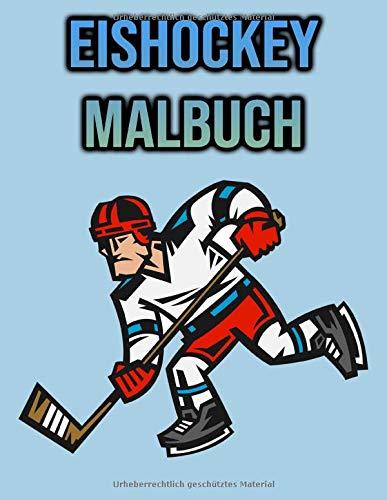 Eishockey Malbuch: Für Kinder, Jungen, Mädchen, Männer | Eishockey-Liebhaber Geschenke | Sport Malbuch | einseitige Malvorlagen
