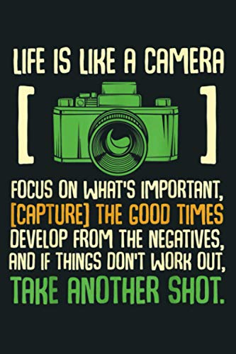 Life Is Like A Camera Focus On What S Important: Notebook Planner - 6x9 inch Daily Planner Journal, To Do List Notebook, Daily Organizer, 114 Pages