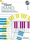 A Vous de Jouer! Piano Vol. 1 Piano +CD