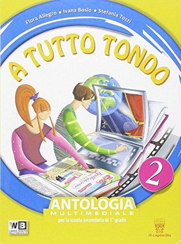 A tutto tondo. Con Letteratura. Per la Scuola media. Con DVD. Con e-book. Con espansione online: 2