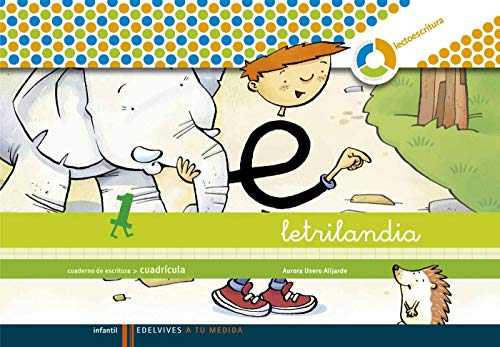 Letrilandia cuaderno 1 de escritura (Cuadricula) (A tu medida (entorno lógica matemática))