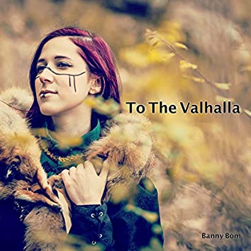 To the Valhalla