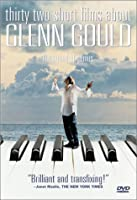 32 Short Films About Glenn Gould [DVD]