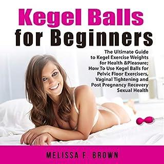 Kegel Balls for Beginners cover art