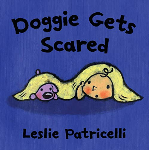 Doggie Gets Scared (Leslie Patricelli Board Books) (English Edition)