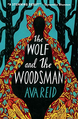 The Wolf and the Woodsman: A Novel