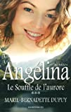 Angelina T 03 le Souffle de l'Aurore