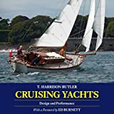 Cruising Yachts: Design and Performance