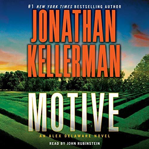 Motive     An Alex Delaware Novel              De :                                                                                                                                 Jonathan Kellerman                               Lu par :                                                                                                                                 John Rubinstein                      Durée : 6 h et 36 min     Pas de notations     Global 0,0