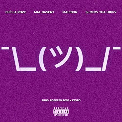 Roberto Rose feat. Ché la Roze, Mal Dasent, MALIDON & Slimmy Tha Hippy