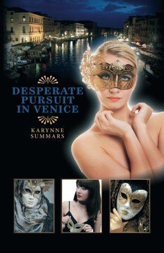 Book: Desperate Pursuit in Venice by Karynne Summars