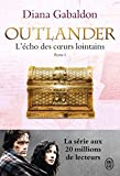 Outlander, Tome 7 - L'écho des coeurs lointains : Partie 1 : Le prix de l'indépendance