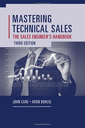 Care, J: Mastering Technical Sales: The Sales Engineer's Han (Technology Management)