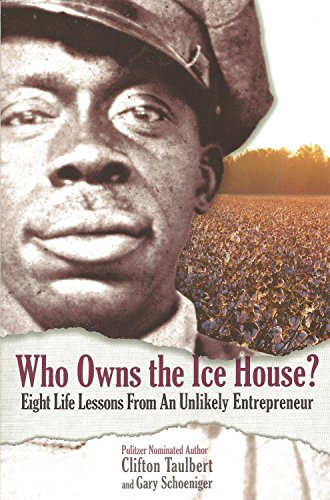 Who Owns the Ice House?: Eight Life-lessons from an Unlikely Entrepreneur PDF Books