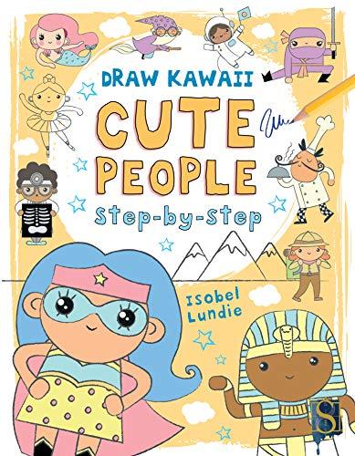 Draw Kawaii Cute People (English Edition)