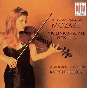 Wolfgang Amadeus Mozart: Violin Concertos Nos. 1, 2 and 3 (K. Scholz, Berlin Chamber Orchestra)