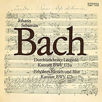 Bach: Durchlauchtster Leopold / Erhöhtes Fleisch und Blut