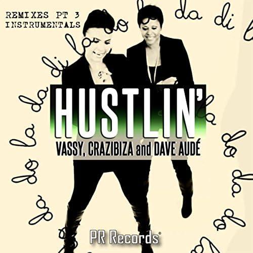 Vassy, Crazibiza & Dave Aude