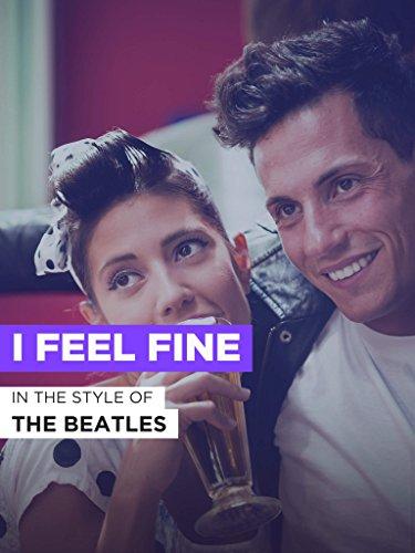 """I Feel Fine im Stil von """"The Beatles"""""""