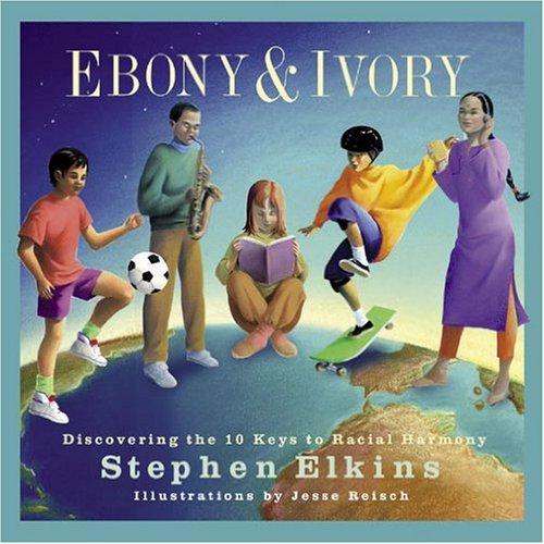 Ebony & Ivory: Discovering 10 Keys to Racial Harmony