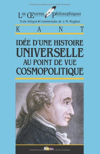 Idee D'une Histoire Universelle Au Point De Vue Cosmopolitique