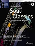 Soul Classics - Tenor-Saxophon: 14 Soulful Hits & Melodies. Ausgabe mit Online-Audiodatei (Schott...