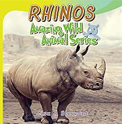 Image: Rhinos: Fun Facts for kids Amazing Wild Animal Series - AW06 | Kindle Edition | by Lisa R Stewart (Author). Publisher: JR Kids Publishing (January 29, 2020)
