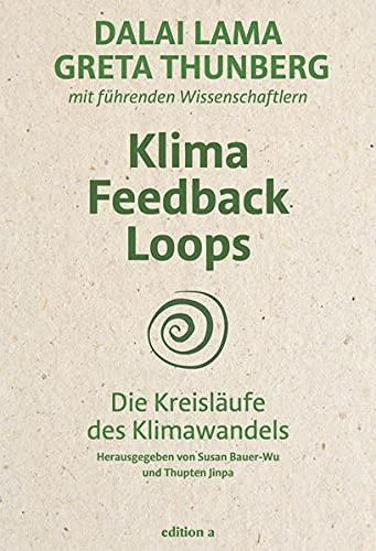 Klima Feedback Loops: Die Kreisläufe des Klimawandels