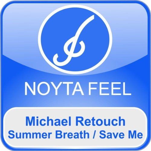 Summer Breath / Save Me