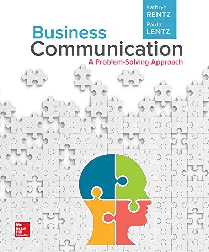 Business Communication: A Problem-Solving Approach (Loose-Leaf)