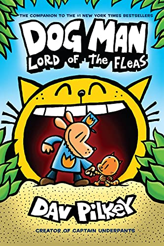 Dog Man: Lord of the Fleas: A Graphic Novel (Dog Man #5): From the Creator of Captain Underpants