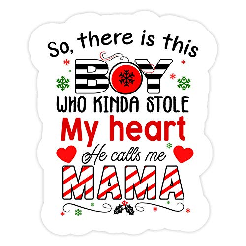 DKISEE 3 PCs Stickers So, There is This Boy Who Kinda Stole My Heart He Calls Me Mama - 4 inches Die-Cut Wall Decals for Laptop Window Car Bumper Water Bottle